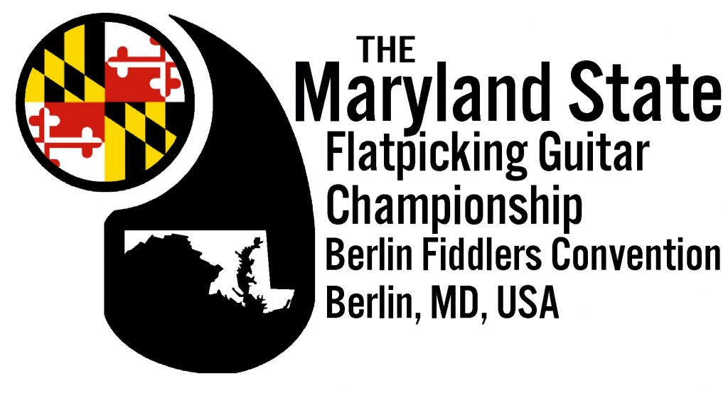Maryland State Flatpicking Guitar Championship Berlin Fiddlers Convention Berlin, MD